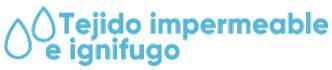 Tejido Impermeable e Ignífugo La Premier